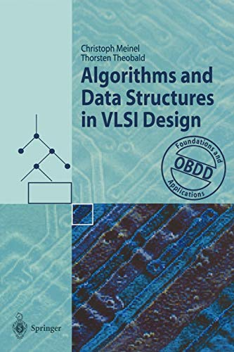 Algorithms and Data Structures in Vlsi Design: Obdd - Foundations And Applications