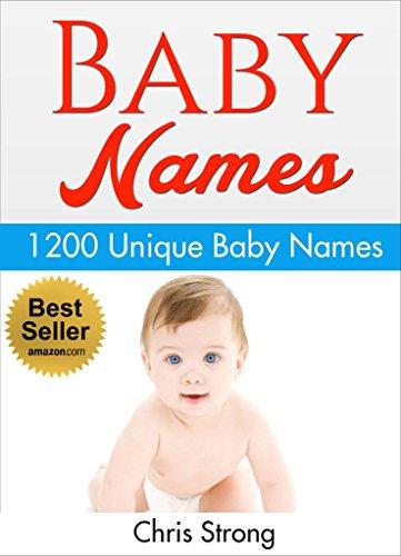 Baby Names 1200 Unique And Unusual FREE BONUS