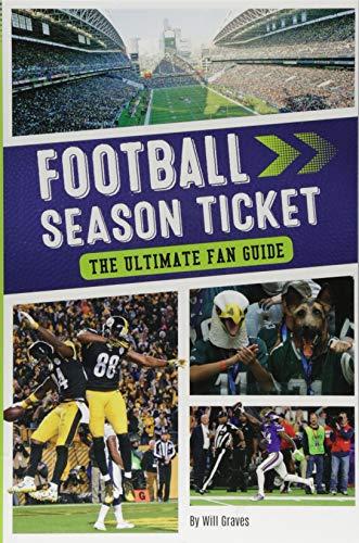Football Season Ticket: The Ultimate Fan Guide