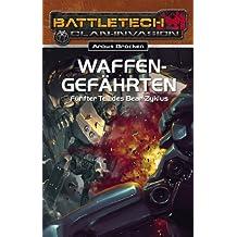 BattleTech 24: Bear-Zyklus 5: Waffengefährten