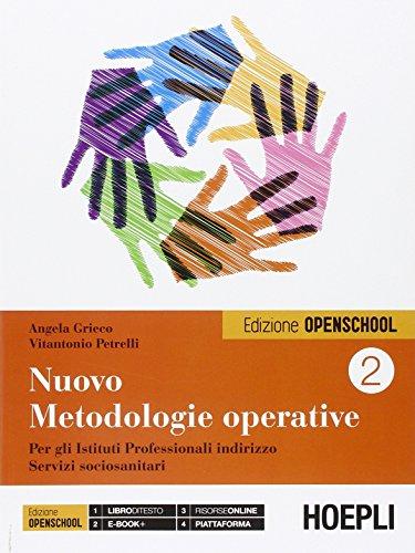 Nuovo Metodologie operative. Per gli Istituti Professionali indirizzo Servizi sociosanitari: 2