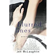 Blurred Lines: Out of Line #5 by Jen McLaughlin (2015-01-23)