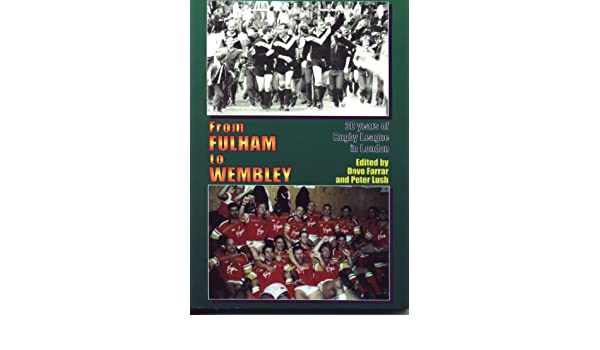 From Fulham to Wembley: 20 years of Rugby League in London