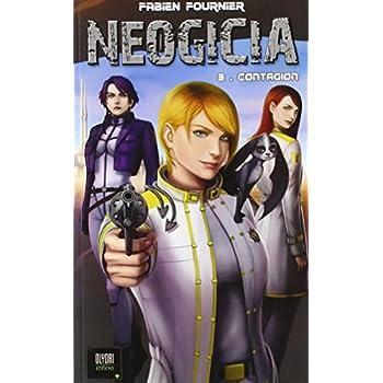 Néogicia, Tome 3 : Contagion