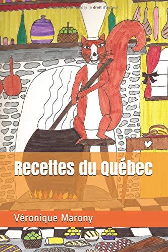Recettes du Québec par Véronique Marony