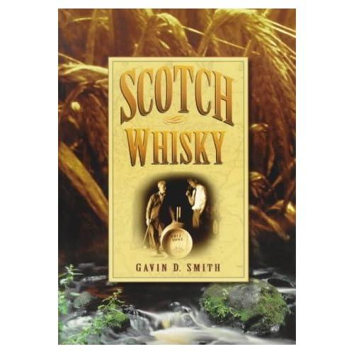 Scotch Whisky by Gavin D. Smith (2000-01-01)