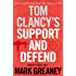 Tom Clancy's Support and Defend (Jack Ryan Jr Book 5) (English Edition)