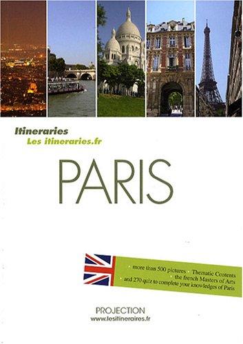 Paris : Itineraries, édition en anglais