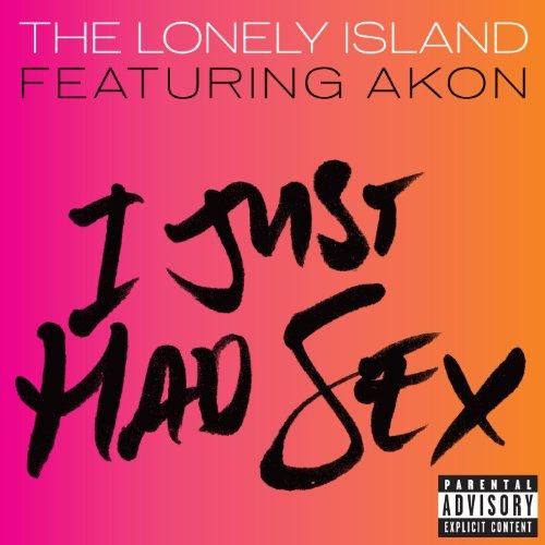 I Just Had Sex (Explicit Versi...