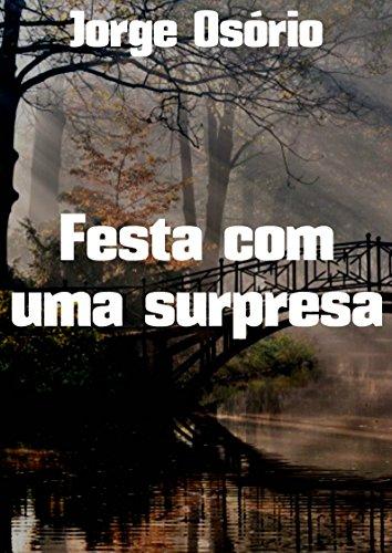 Festa com uma surpresa (Portuguese Edition)