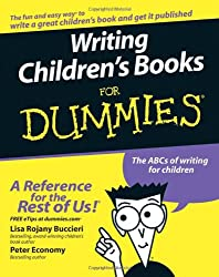 Writing Children's Books For Dummies (For Dummies (Lifestyles Paperback))