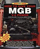 How to Give Your MGB V8 Power (Speed Pro)