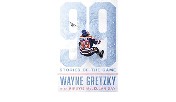 Amazon.fr 99: stories of the game wayne gretzky livres