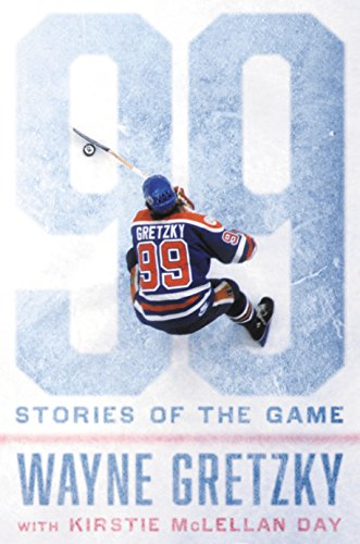 99 STORIES OF THE GAME por WAYNE GRETZKY
