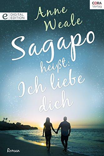 Sagapo heißt: Ich liebe dich (Digital Edition)