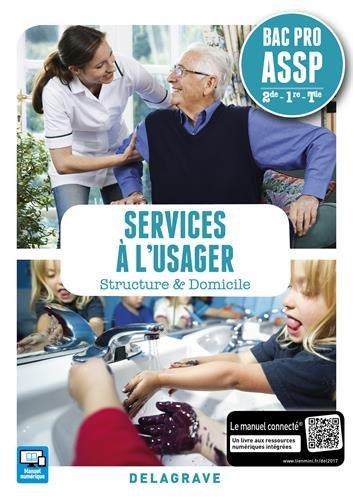 Services  l'usager 2de, 1re, Tle Bac Pro ASSP - Pochette lve