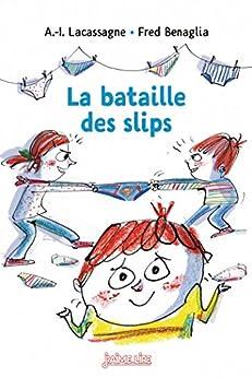 La Bataille des slips (J'aime lire) (French Edition)