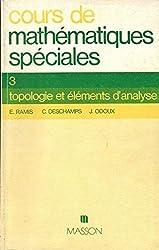 Cours de mathématiques spéciales : Topologie et éléments d'analyse