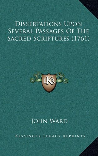 Dissertations Upon Several Passages of the Sacred Scripturesdissertations Upon Several Passages of the Sacred Scriptures (1761) (1761)