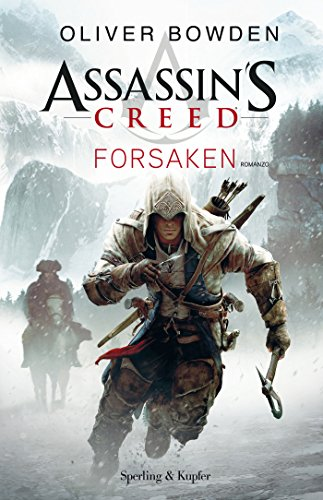 Assassin's Creed - Forsaken (versione italiana) (Assassin's Creed (versione italiana) Vol. 5) (Italian Edition) (Assassins Creed Forsaken-buch)