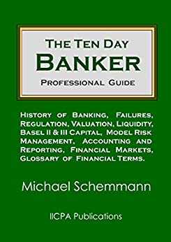 The Ten Day Banker: Professional Guide (English Edition) di [Schemmann, Michael]