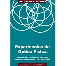 Experiencias de óptica física (Innovación educativa)