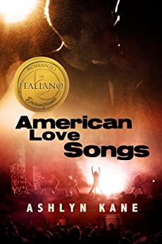 American Love Songs (Italiano) di [Kane, Ashlyn]