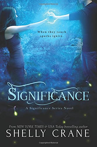 Significance: A Significance Series Novel: Volume 1