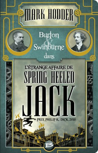 Burton & Swinburne L'Étrange affaire de Spring Heeled Jack par Mark Hodder
