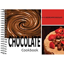 Chocolate: 101 Recipes With Chocolate