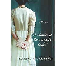 [(A Murder at Rosamund's Gate)] [Author: Susanna Calkins] published on (April, 2013)