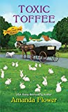Toxic Toffee (An Amish Candy Shop Mystery, Band 4)