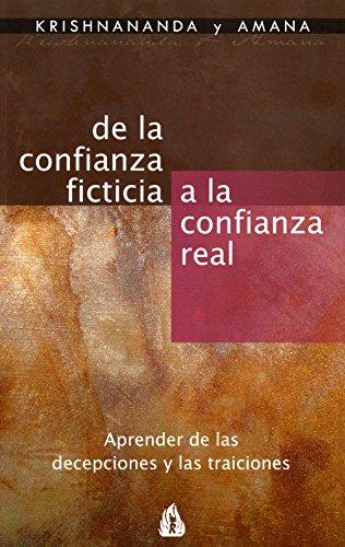 De la confianza ficticia a la confianza real: Aprender de las decepciones y las traiciones por Thomas O. Trobe