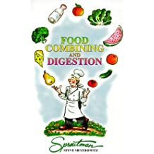 Food Combining and Digestion: A Rational Approach to Combining What You Eat to Maximize Digestion and Health by Steve Meyerowitz (1996-02-01)