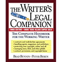 The Writer's Legal Companion: The Complete Handbook For The Working Writer, Third Edition by Brad Bunnin (1998-10-20)