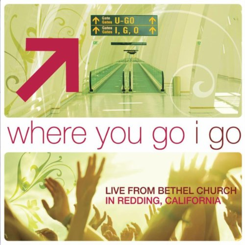 Where You Go I Go: Live From B...