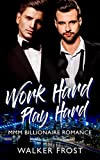 Work Hard Play Hard: MMM Billionaire Romance (English Edition)