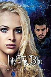 Into The Blue (The Blue Crystal Trilogy Book 3)