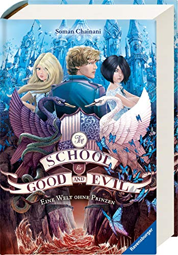 The School for Good and Evil, Band 2: Eine Welt ohne Prinzen (2 Halloween Band)