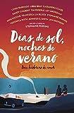 Libros Descargar en linea Dias de sol noches de verano Doce historias de amor Biblioteca Indie (PDF y EPUB) Espanol Gratis
