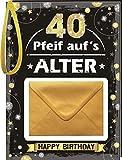 Pfeiff aufs Alter Männer 40 mit Umschlag