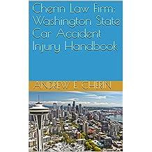 Cherin Law Firm: Washington State Car Accident Injury Handbook (English Edition)