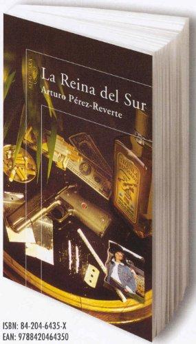 La Reina del Sur / The Queen of the South (Spanish language edition) - Arturo Pérez Reverte