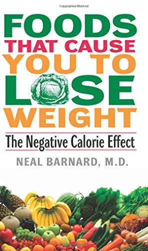 Foods That Cause You to Lose Weight:: The Negative Calorie Effect by Neal, M.D. Barnard (1999-04-06)