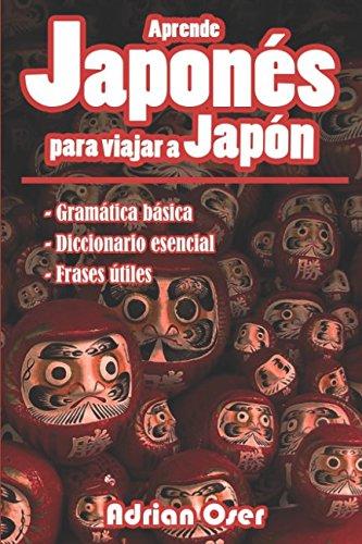 Aprende japonés para viajar a Japón por Adrian Oser