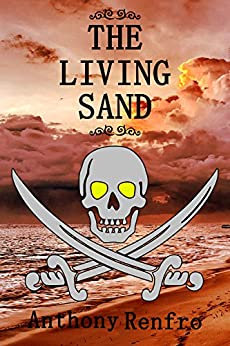 The Living Sand by [Renfro, Anthony]