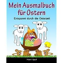 Mein Ausmalbuch für Ostern: Entspannt durch die Osterzeit