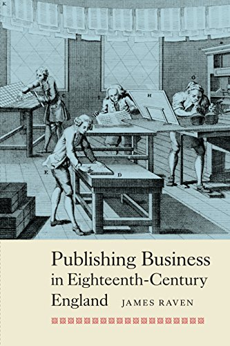 Publishing Business in Eighteenth-Century England (People, Markets, Goods: Economies and Societies in History Book 3) (English Edition)