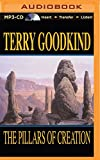 The Pillars of Creation (Sword of Truth Series) by Terry Goodkind (2014-05-01) - Brilliance Audio - 01/05/2014