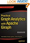 Practical Graph Analytics with Apache...
